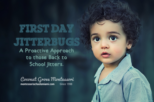 Back to School Jitters - Coconut Grove Montessori Miami